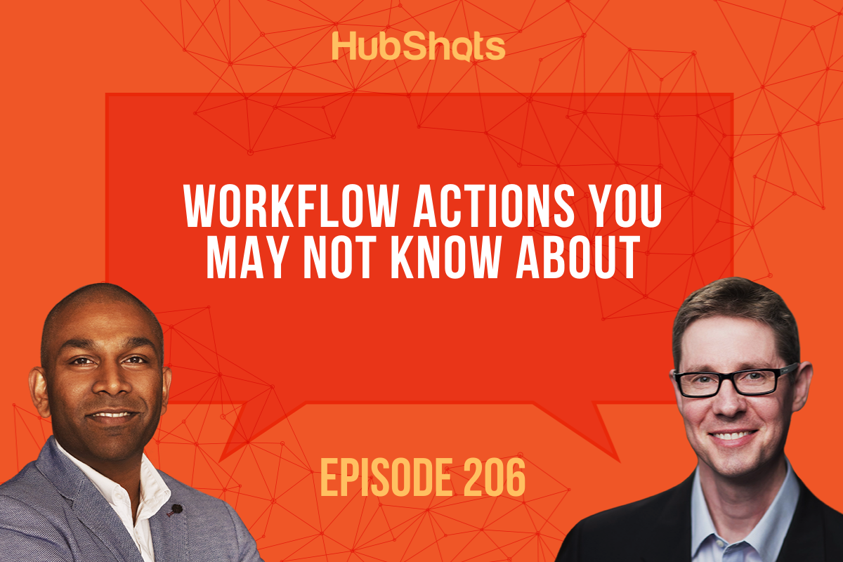 Episode 206 Workflow Actions you may not know about