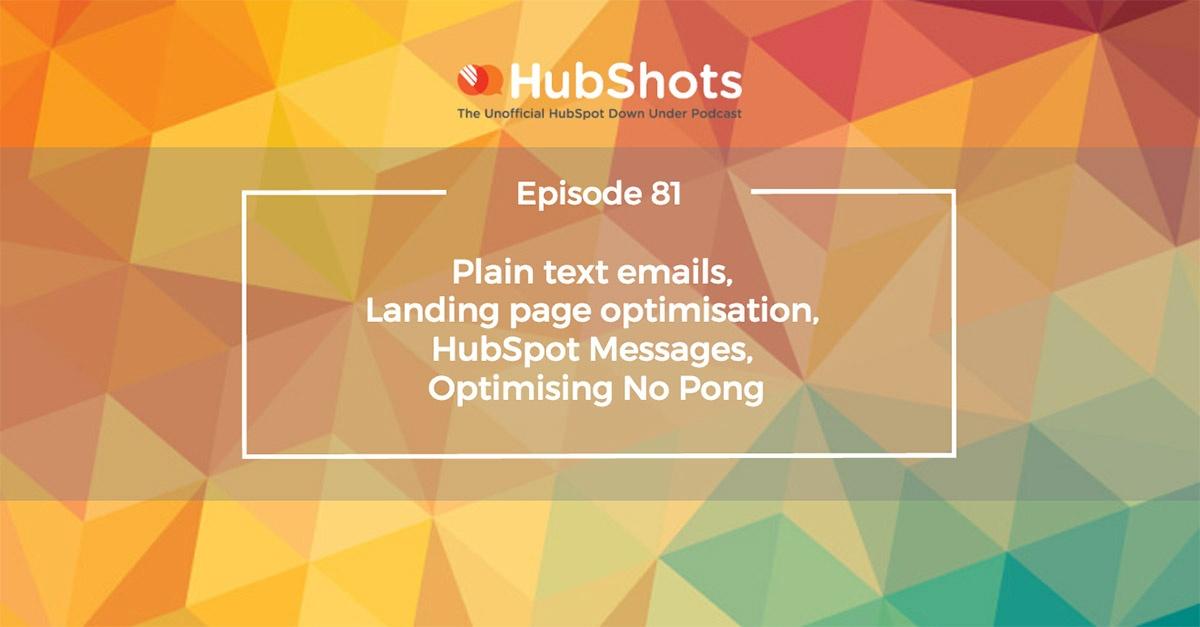 HubShots Episode 81