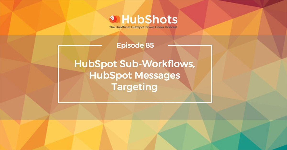 HubShots episode 85