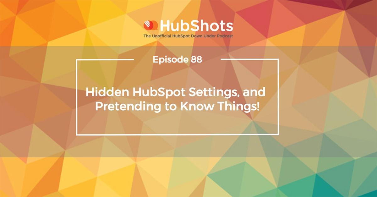 HubShots Episode 88