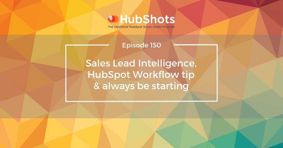 HubShots Episode 150