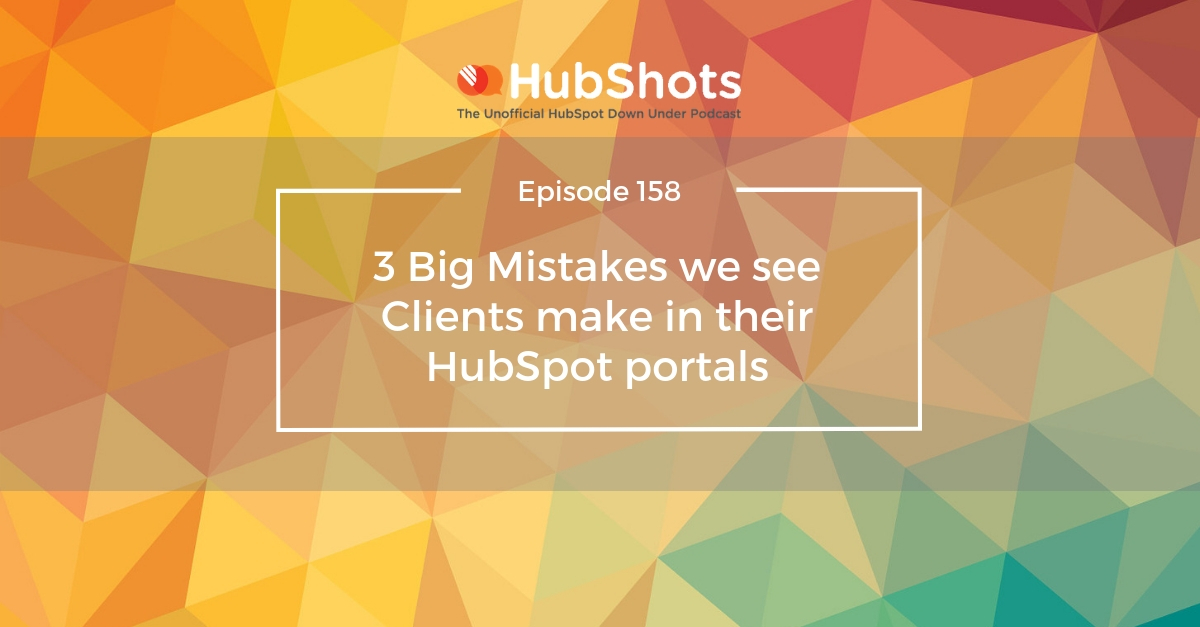 Episode 158: The Magic of HubSpot Snippets