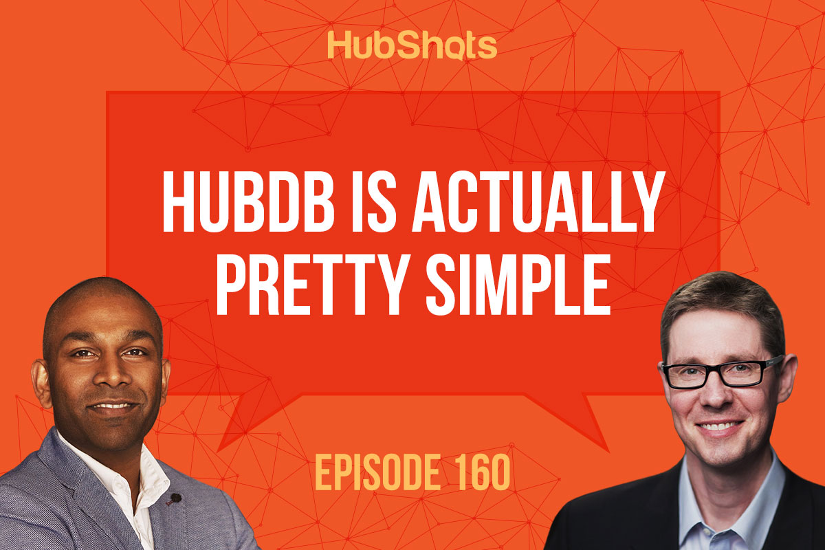 Episode 160: HubDb is actually pretty simple