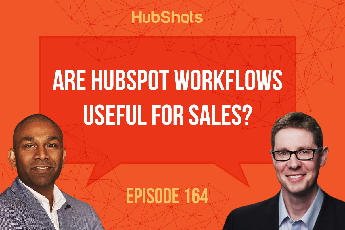 hubshots episode 164: hubspot workflows