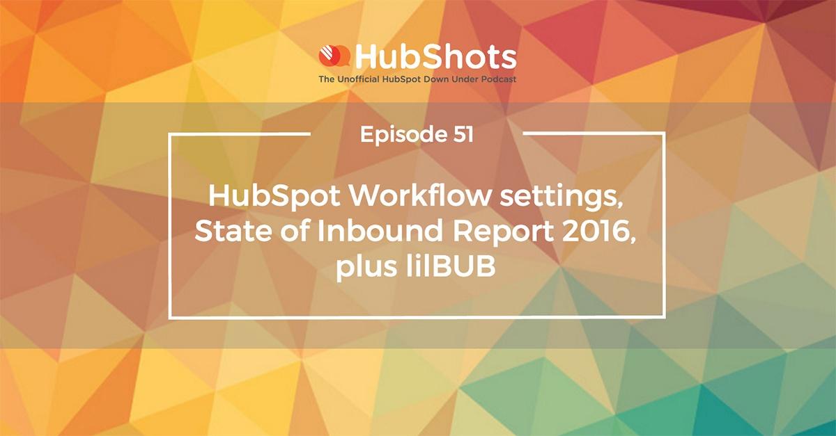 HubShots Episode 51