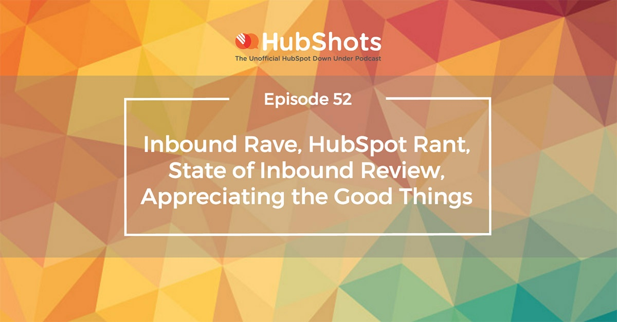 HubShots Episode 52