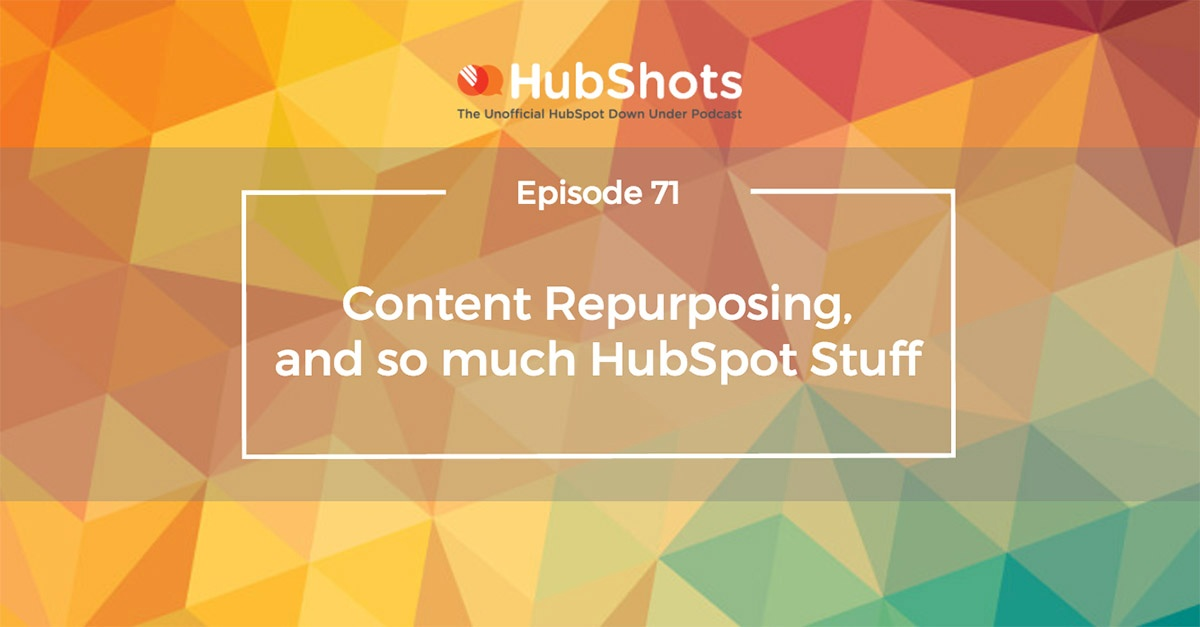 HubShots Episode 71