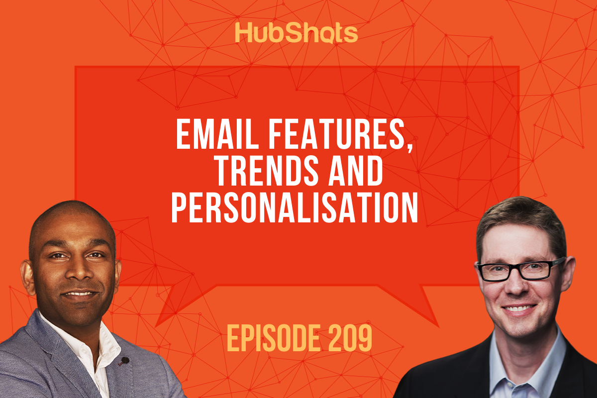 Episode 209 Email Features, Trends and Personalisation