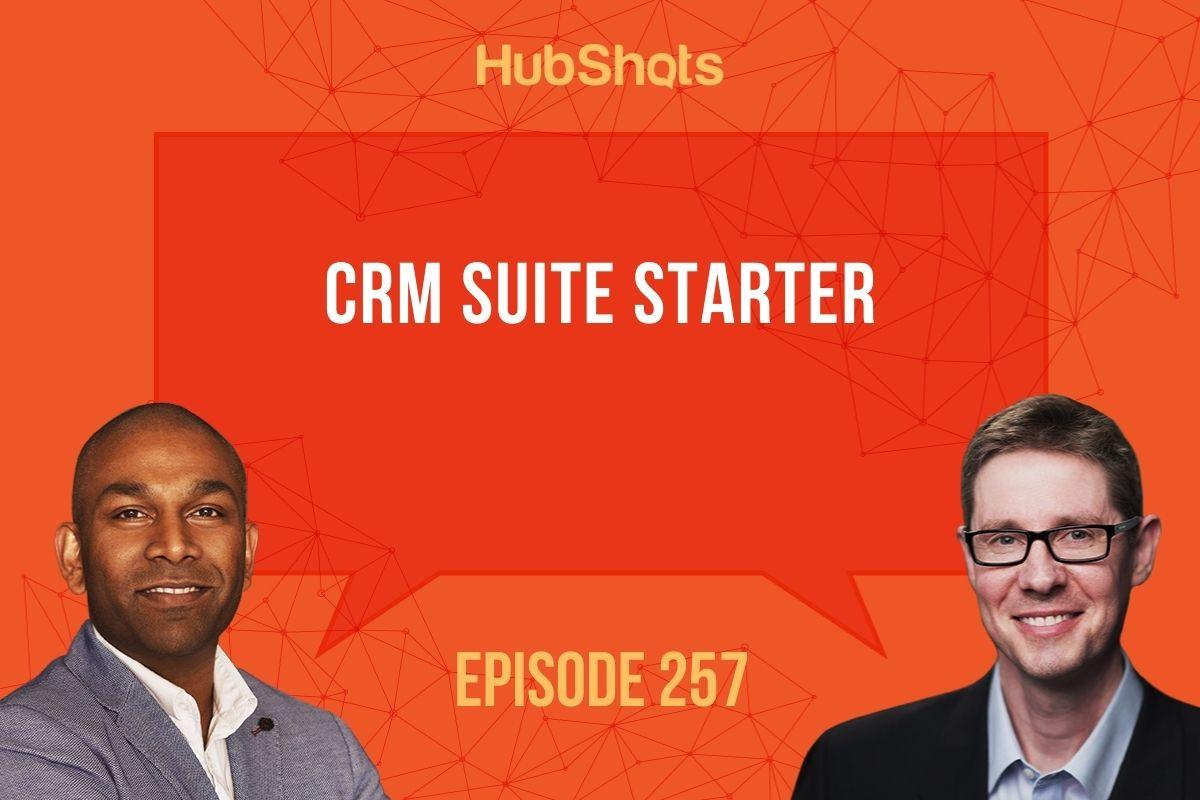 Episode 257: CRM Suite Starter