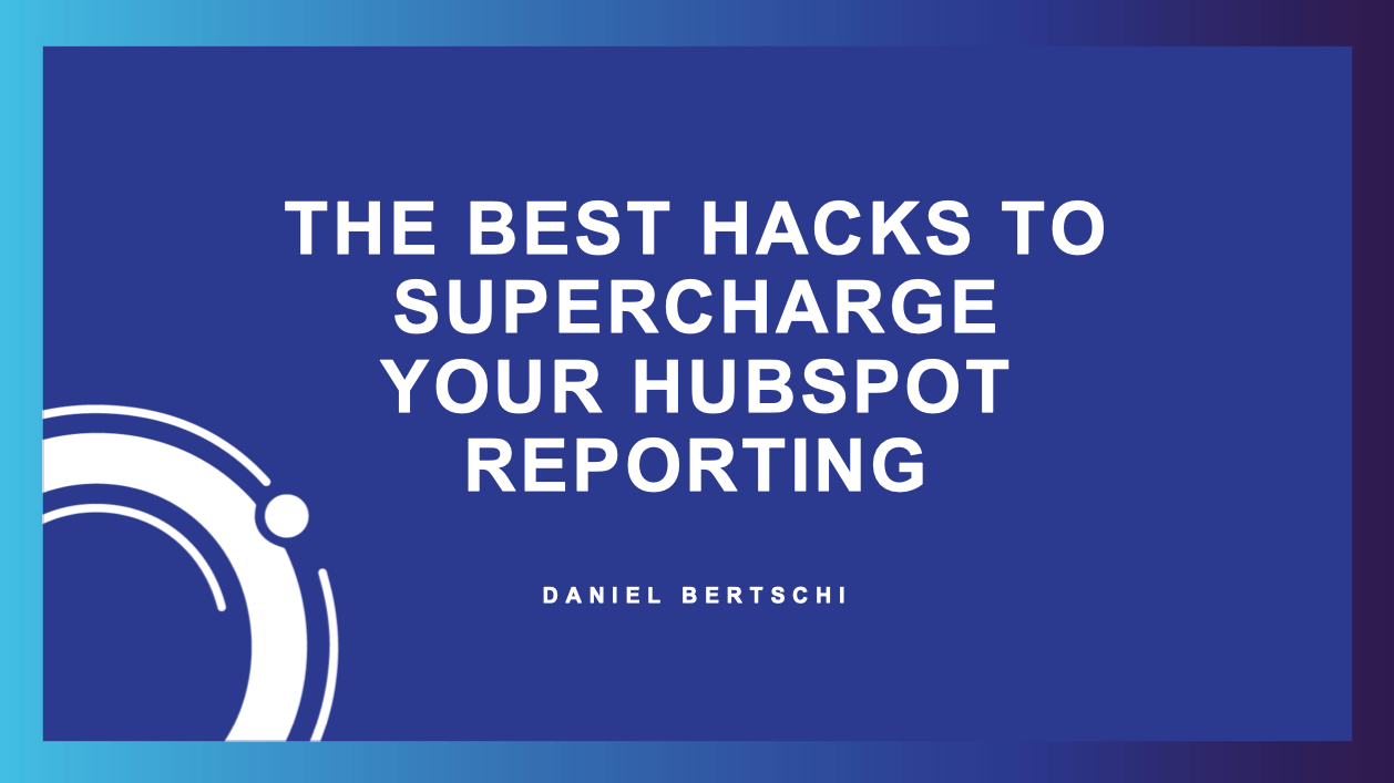 hubspot report hacks